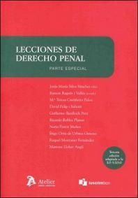 Lecciones de derecho penal. Parte especial / Jesús-María Silva Sánchez (dir.) ; Ramón Ragués i Vallès (coord.)