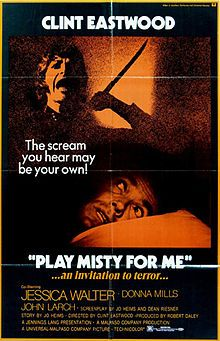 Play Misty for Me is a 1971 American psychological thriller film, directed by and starring Clint Eastwood, in his directorial debut. Jessica Walter and Donna Mills co-star. The original music score was composed by Dee Barton.