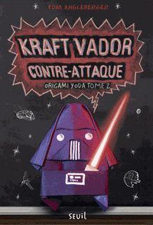 Kraft Vador contre-attaque - Tome 2 - Origami Yoda Tom Angleberger Roman Junior dès 9 ans  Stupeur au collège McQuarrie : Dennis s'est fait renvoyer ! Les prédictions de son Yoda en papier perturberaient la vie du collège. Maintenant, c'est un autre personnage qui fait la loi : Kraft Vador