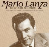 Mario Lanza: The Ultimate Collection [CD]