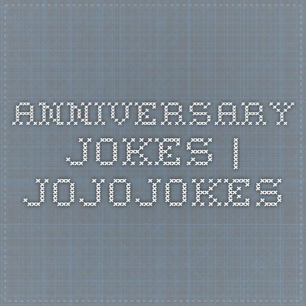 Anniversary jokes | JoJoJokes
