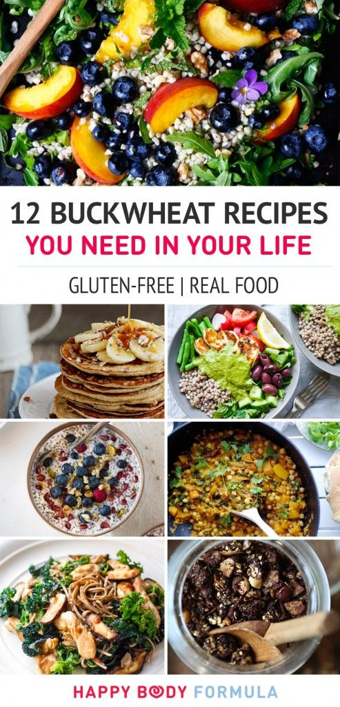 12 Buckwheat Recipes You Need In Your Life (Gluten-free, Real Food)