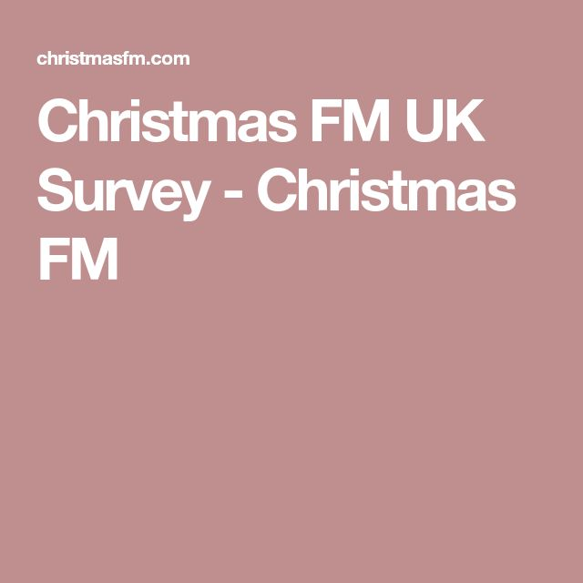 Christmas FM UK Survey - Christmas FM