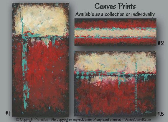 Canvas print set of original abstract paintings for red teal & turquoise home or office decor by Denise Cunniff - ArtFromDenise.com. View more info at https://www.etsy.com/listing/192608166/canvas-print-set-of-original-abstract