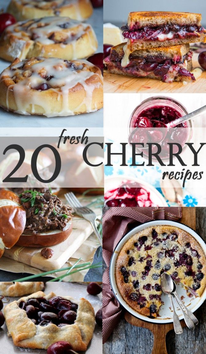 20 Fresh Cherry Recipes. All of these are soooo go…