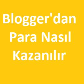 Bloggredan Para Nasıl Kazanılır