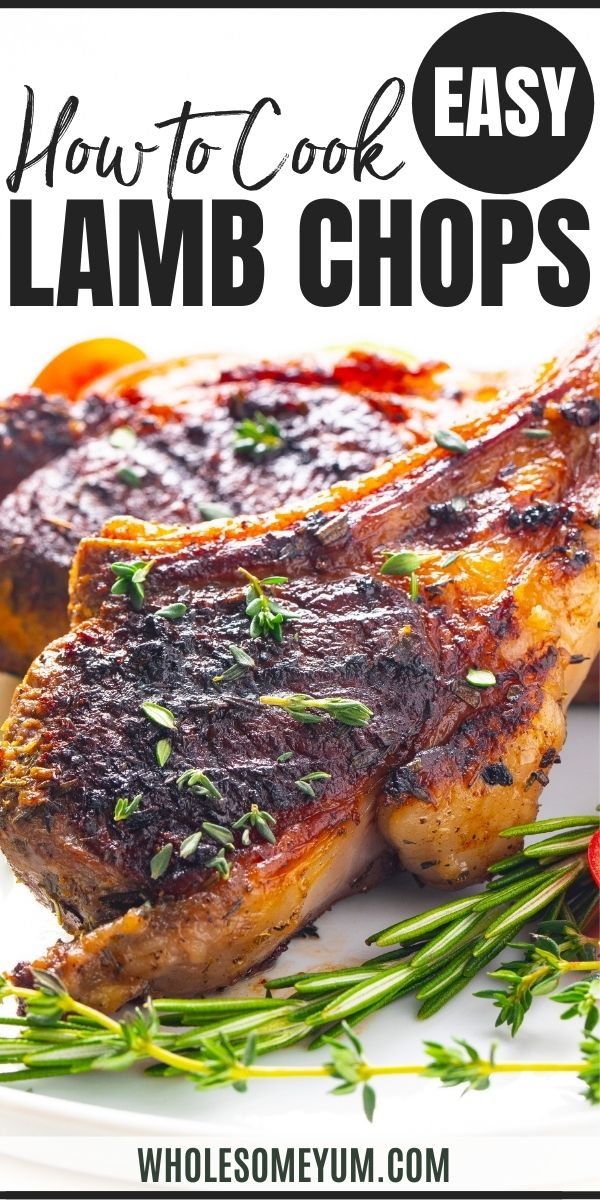 How To Cook Lamb Chops In The Oven Lamb Chop Recipes Lamb Chops How To Cook Lamb
