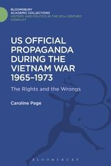 U.S. Official Propaganda during the Vietnam War, 1965-1973, Carolyn Page, Leicester University Press, London, 1996.