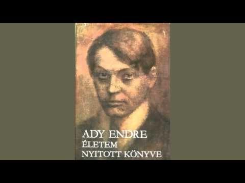 Ady Endre - Életem nyitott könyve (hangoskönyv) - YouTube