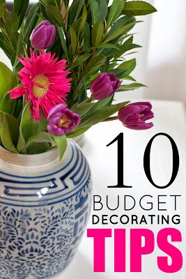 10 Budget Decorating Tips: How to create a beautiful home on a tiny budget! Love all of the little practical tips and ideas in this!