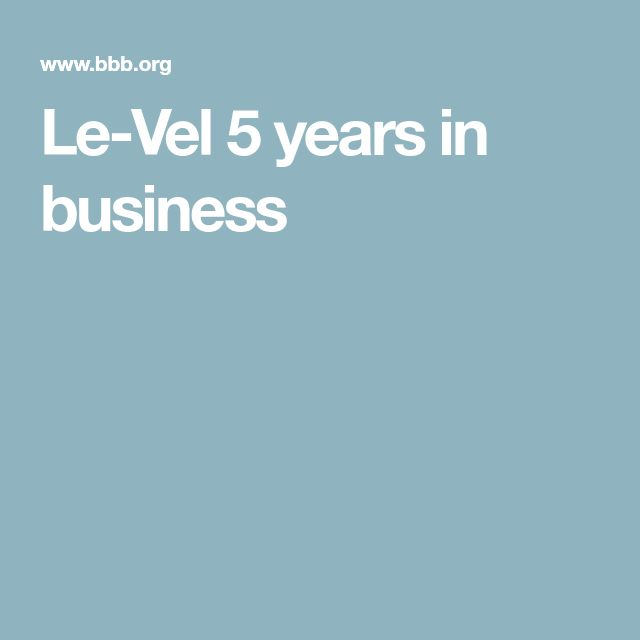 Le-Vel 5 years in business