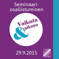 Vaikuta ja vaikutu 2015 -seminaarin osallistuja