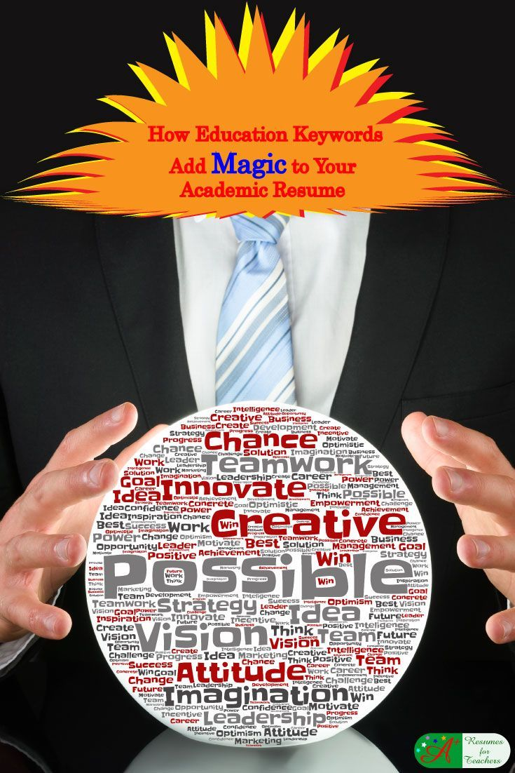 key words for resume%0A How Education Keywords Add Magic to Your Academic Resume Teacher keywords  add magic to any teaching