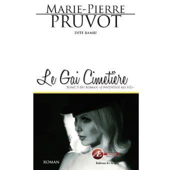 Le gai cimetière book by Marie-Pierre Pruvot (aka Bambi)