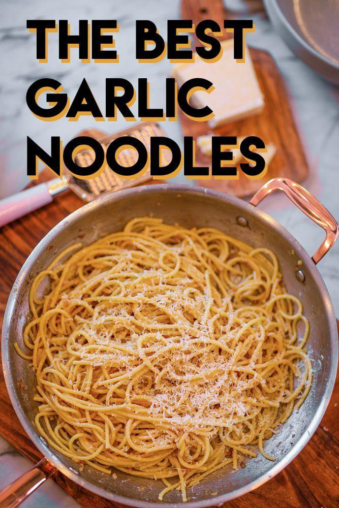 The BEST Garlic Noodles