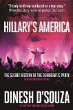 Hillary's America: The Secret History of the Democratic Party Dinesh D'Souza (Author)  (14)Buy new:  $  29.99  $  17.99 41 used & new from $  12.37(Visit the Best Sellers in Books list for authoritative information on this product's current rank.) Amazon.com: Best Sellers in Books...