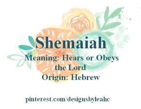 Baby Boy Name Shemaiah Meaning Hears Or Obeys The Lord Middle Names Matthew