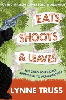 Eats Shoots & Leaves by Lynne Truss