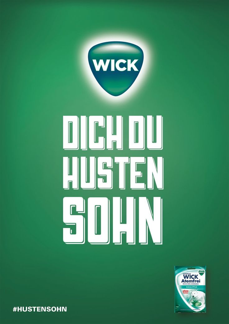 Wick Dich Du Hustensohn – Das Motiv wurde mit ein…