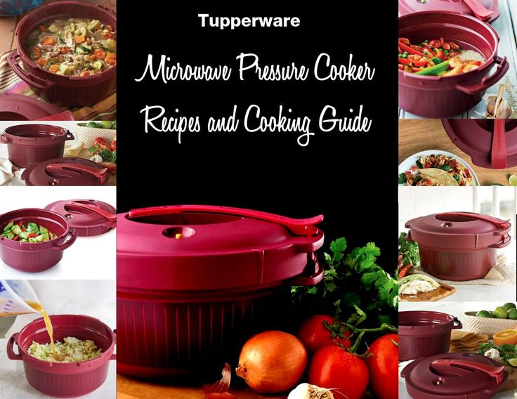 Tupperware pressure cooker recipes and cooking guide