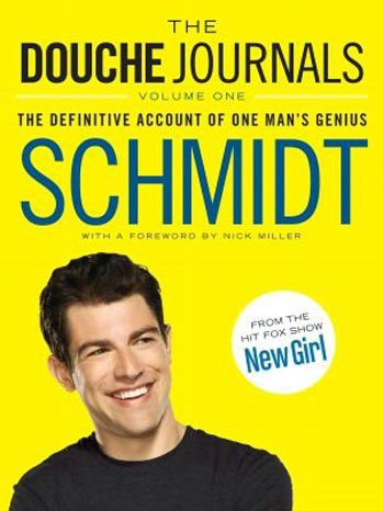 'New Girl' Made a Schmidt Book Called 'The Douche Journals' (Exclusive Excerpt)