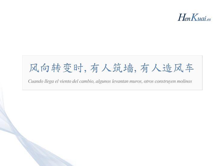 Proverbios chinos - El viento del cambio