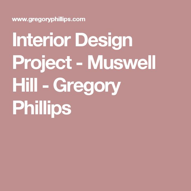 Interior Design Project - Muswell Hill - Gregory Phillips
