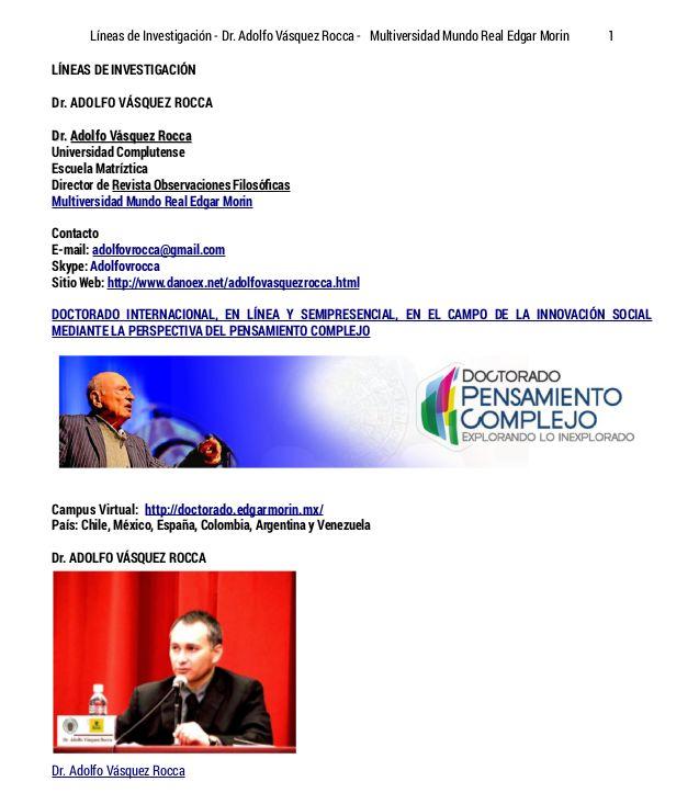 MULTIVERSIDAD MUNDO REAL EDGAR MORIN CIENCIAS DE LA COMPLEJIDAD:  DOCTORADO INTERNACIONAL EN PENSAMIENTO COMPLEJO Dr. Adolfo Vásquez Rocca