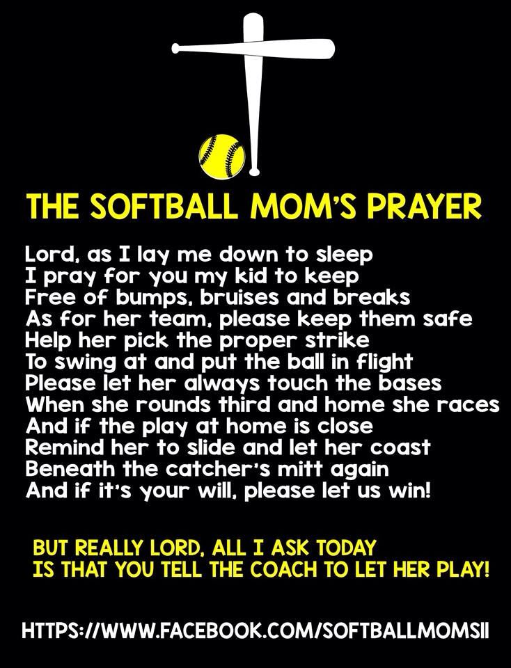 The Softball Moms Prayer!!!!