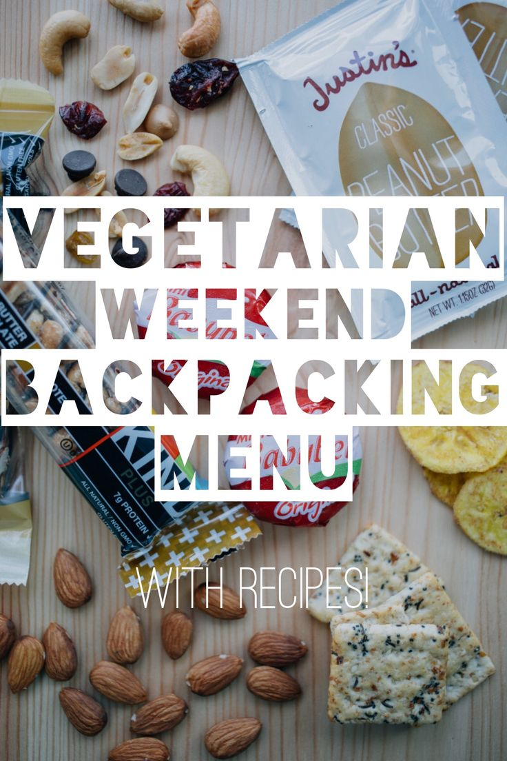 Vegetarian Weekend Backpacking Menu Camping FoodsGood MealsCamping