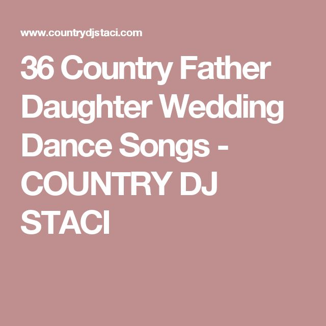 Best 25+ Country Father Daughter Songs Ideas On Pinterest