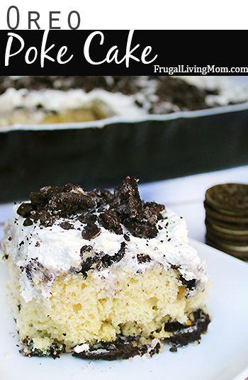 Oreo Poke Cake with Homemade Whipped Cream