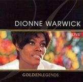 Golden Legends: Dionne Warwick Live [CD]