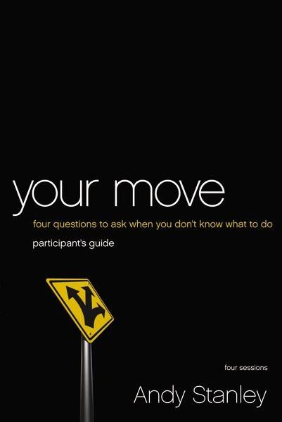 Your Move Participants Guide With Dvd Small Group Bible Studies