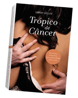 Henry Miller - Trópico de Câncer