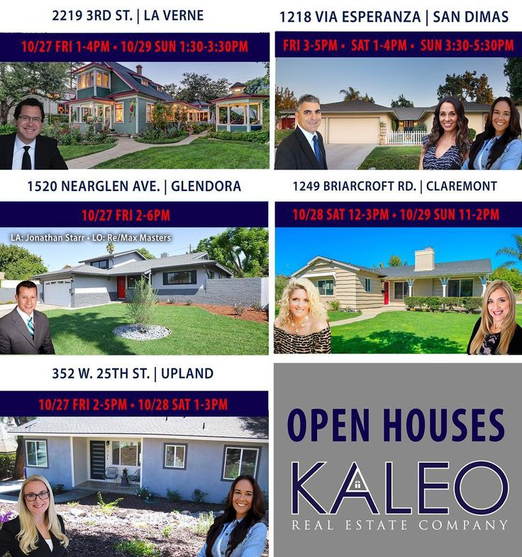 Open Houses for This Weekend! 2219 3rd St La Verne Agent: Christopher Paul Cervantez  1520 Nearglen Ave. Glendora Agent: Rex Rhorer-Realtor Bre:01819345.  352 W. 25th St Upland Agent: Jennifer Fox Robles Veronica Neff - Realtor KALEO Real Estate Company #02031584  1218 Via Esperanza San Dimas Agents: Dan Colasanti - Realtor at KALEO Real Estate Company BRE #02014965 Leticia Bazzichi - Realtor KALEO Real Estate Company #02042643 Veronica Neff - Realtor KALEO Real Estate Company #02031584…