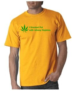 I Smoked Pot With Johnny Hopkins T-shirt from DesignerTeez inspired by the movie Step Brothers