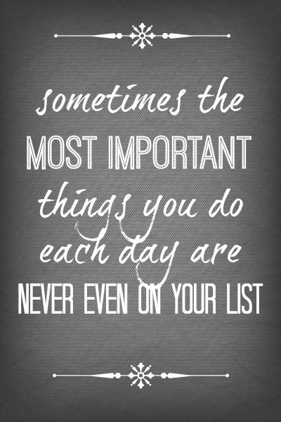You're Doing Good - the important things are never even on your list - - Sugar Bee Crafts