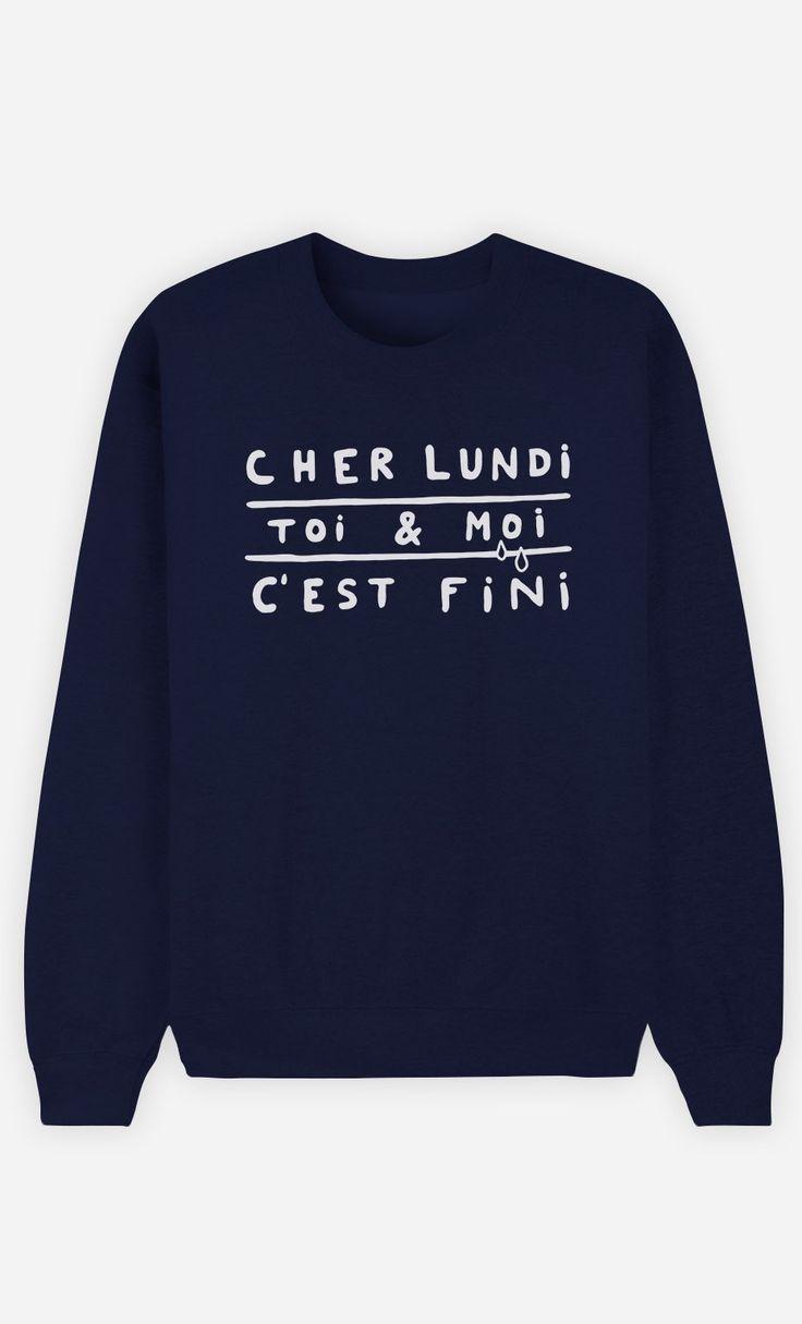 Sweat Bleu Femme Cher Lundi Toi et Moi C'est Fini de la collection Work Hard - Wooop.fr