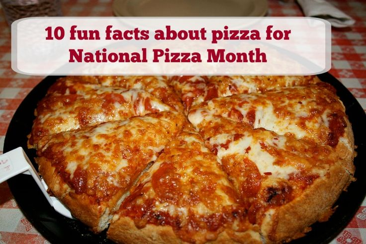 10 fun facts about pizza for National Pizza Month  #pizza