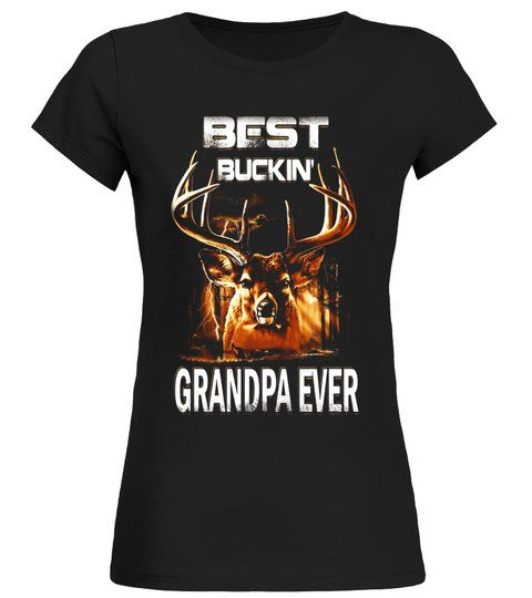 fbeccce3 Best Buckin Dad Ever Shirt for Deer Hunting Fathers Gift #Shirts  #Birthdayshirts