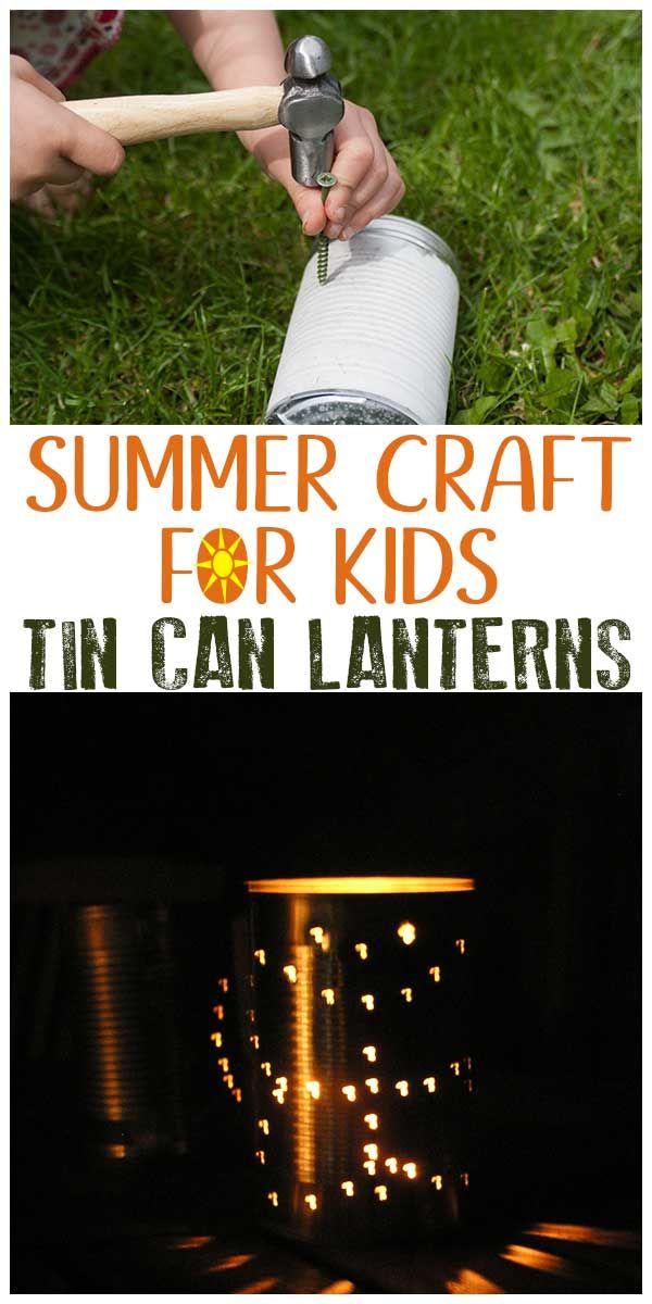 Summer craft for Kids to make Tin Can Lanterns