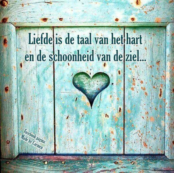 Liefde is de taal van het hart en de schoonheid van de ziel.