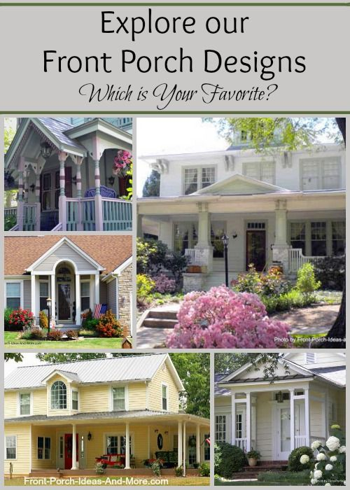 So many front porch designs for different types of homes. Oodles of information. See at http://www.front-porch-ideas-and-more.com/front-porch-designs.html