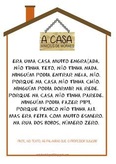 Usando a música de Vinicius de Moraes, A Casa, preparei atividades pra trabalhar interpretação de texto. Usando, no momento, a estrutura tex...