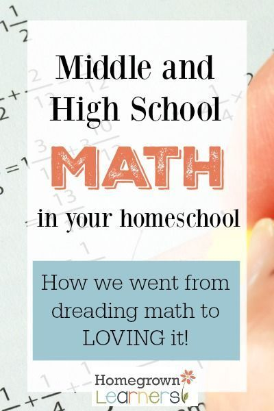 Teaching Math in the Middle and High School Homeschool Years