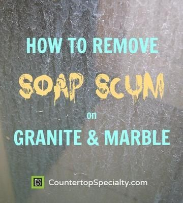 Learn How To Remove Soap Scum From Marble And Travertine Showers, Granite  Countertops And All