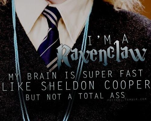 Ravenclaw! lmao!