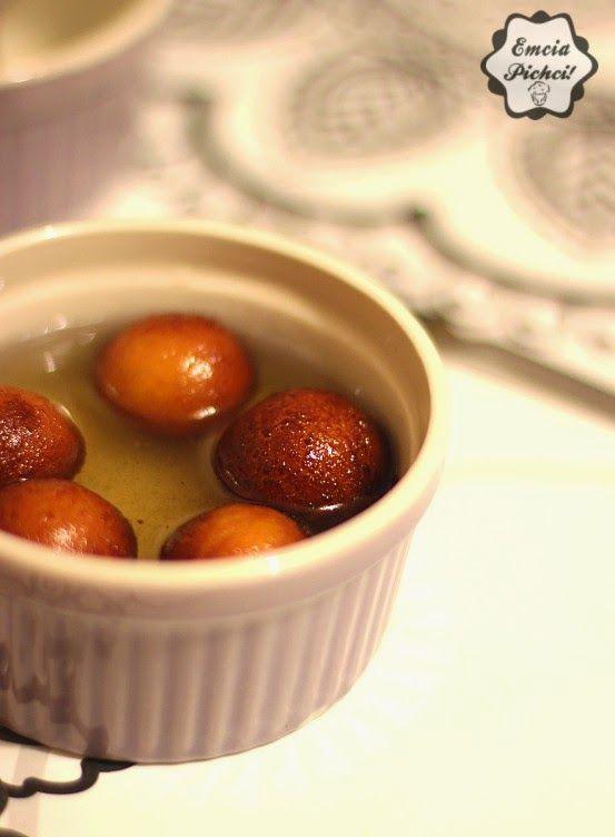 Emcia Pichci!: Gulab Jamun - indyjskie pączki