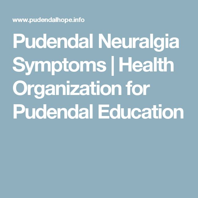 Pudendal Neuralgia Symptoms   Health Organization for Pudendal Education